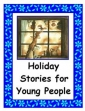 Holiday Stories For Young People