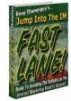 Jump Into The Internet Marketing Fast Lane