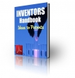 Inventors Handbook Ideas To Patents
