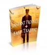 Instant Product Plus Fast Traffic
