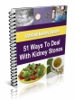 51 Ways To Deal With Kidney Stones