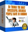 50 Things The Most successful Business People Have In Common