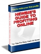 Newbie's Guide To Profit Online