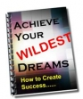 Achieve Your Wildest Dreams
