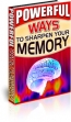 Powerful Ways To Sharpen Your Memory