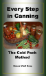 Every Step In Canning The Cold-Pack Method