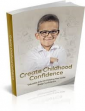 Create Childhood Confidence