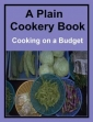 A Plain Cookery Book