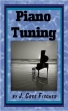 Piano Tuning: A Simple And Accurate Method For Amateurs