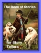The Book Of Stories For Story Tellers