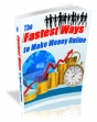 The Fastest Ways To Make Money Online