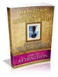 Law Of Attraction- Harnessing Your True Authority In Life