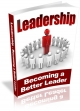 Leadership- Becoming A Better Leader