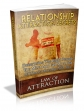 Law Of Attraction- Relationship Attraction Secrets