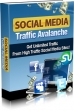 Social Media Traffic Avalanche