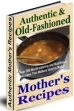 Authentic And Old-Fashioned Mother's Recipes