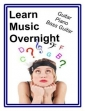 Learn Music Overnight