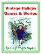 Vintage Holiday Games And Stories