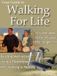 Walking for Life