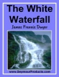 The White Waterfall