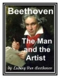 Beethoven - The Man And The Artist