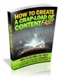 How To Create A Crap Load Of Content Fast