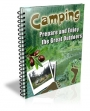 Camping - Prepare And Enjoy The Great Outdoors