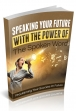 Speaking Your Future With Power Of Spoken Word