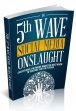 The 5th Wave Social Media Onslaught