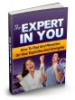 The Expert In You