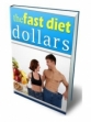 The Fast Diet Dollars