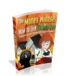 The Money Mindset And Living Financially Free