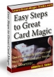 Easy Steps To Great Card Magic