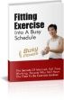 Fitting Fitness Into A Busy Schedule