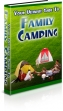 Your Ultimate Guide To Family Camping