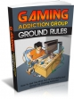 Gaming Addiction Ground Rules