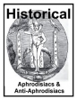Historical Aphrodisiacs And Anti-Aphrodisiacs