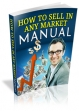 How To Sell In Any Market Manual