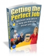 How To Get The Perfect Job