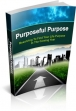 Purposeful Purpose