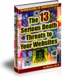 The 13 Serious Death Threats To Your Website