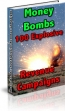 Money Bombs- 100 Explosive Revenue Campaigns