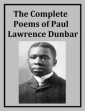 The Complete Poems Of Paul Lawrence Dunbar