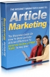 The Internet Marketer's Guide To: Article Marketing
