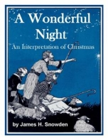 A Wonderful Night: An Interpretation Of Christmas
