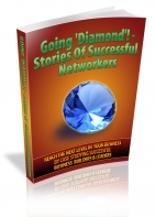 Going 'Diamond'! - Stories Of Successful Networkers